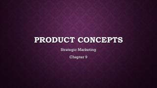 Product concepts