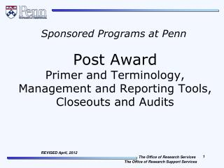 Post Award  Primer and Terminology, Management and Reporting Tools, Closeouts and Audits
