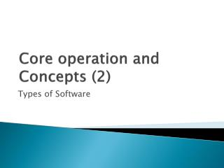 Core operation and Concepts (2)