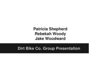Patricia Shepherd Rebekah Woody Jake Woodward