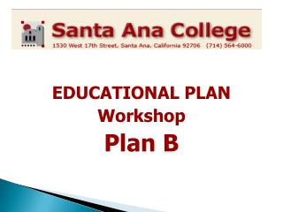 EDUCATIONAL PLAN  Workshop Plan B