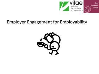 Employer Engagement for Employability