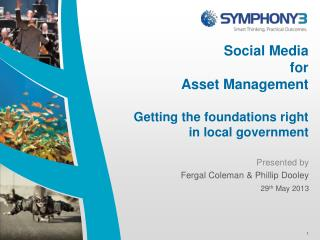 Social Media  for  Asset Management Getting the foundations right in local government