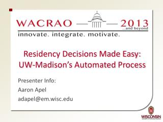 Residency Decisions Made Easy: UW-Madison's Automated Process