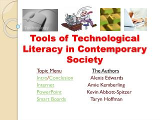 Tools of Technological Literacy in Contemporary Society