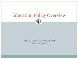 Education Policy Overview