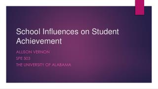 School Influences on Student Achievement