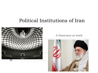 Political Institutions of Iran