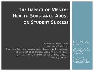 The Impact  of Mental Health Substance  Abuse on Student Success
