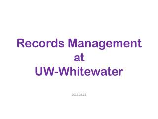 Records Management  at  UW-Whitewater