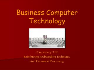 Business Computer Technology