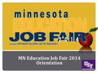 MN Education Job  Fair 2014 Orientation