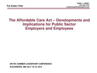 The Affordable Care Act – Developments and Implications for Public Sector  Employers and Employees