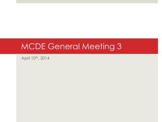 MCDE General Meeting 3