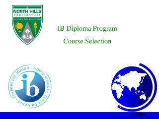 IB Diploma Program Course Selection