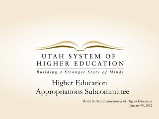 Higher Education Appropriations Subcommittee