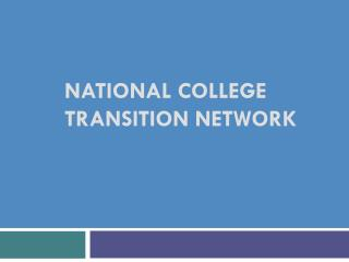 National College Transition Network