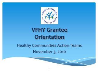 VFHY Grantee  Orientation