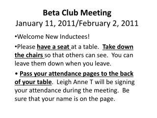 Beta Club Meeting January 11,  2011/February 2, 2011