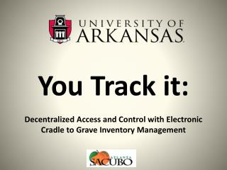 You  Track it: Decentralized  Access and Control with Electronic Cradle to Grave Inventory Management