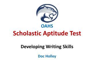 OAHS  Scholastic Aptitude Test Developing Writing Skills