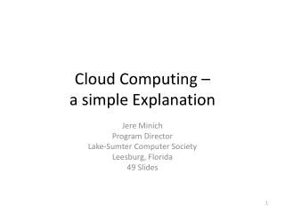 Cloud Computing –  a simple Explanation