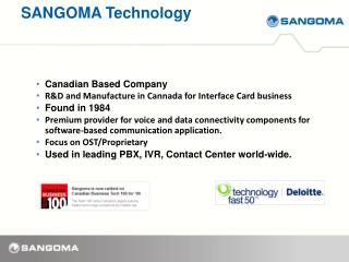Canadian Based Company R&D and Manufacture in  Cannada  for Interface Card business Found in  1984