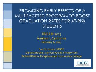 Promising Early Effects of a multifaceted Program to Boost Graduation Rates for at-risk Students