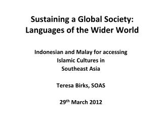 Sustaining a Global Society: Languages of the Wider World