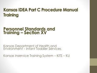 Kansas IDEA Part C Procedure Manual Training