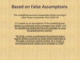 Based on False Assumptions
