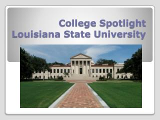 College Spotlight Louisiana State University