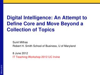 Digital Intelligence: An Attempt to Define Core and Move Beyond a Collection of Topics