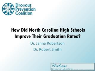 How Did North Carolina High Schools Improve Their Graduation Rates?