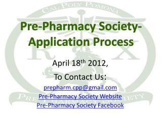 Pre-Pharmacy Society-  Application Process