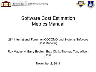 Software Cost Estimation Metrics Manual