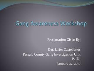 Gang Awareness Workshop