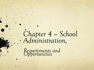 Chapter 4 – School Administration,