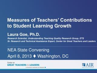 Measures of Teachers' Contributions to Student Learning Growth