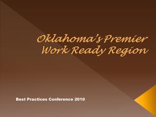 Oklahoma's Premier  Work Ready Region