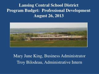 Lansing Central School District Program Budget:  Professional Development August 26, 2013