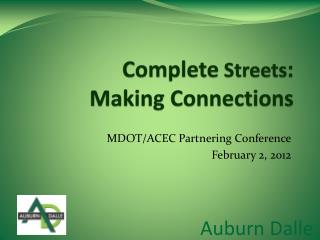 Complete  Streets : Making Connections