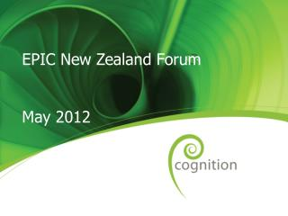 EPIC New Zealand Forum May 2012