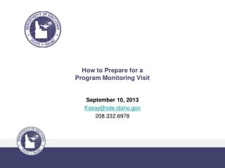 How to Prepare for a  Program Monitoring Visit
