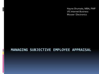 Managing Subjective Employee Appraisal