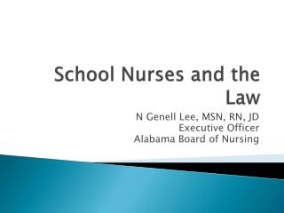 School Nurses and the Law