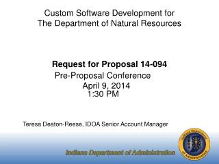 Custom Software Development for The Department of Natural Resources Request for Proposal 14-094