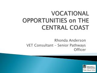 VOCATIONAL OPPORTUNITIES on THE CENTRAL COAST