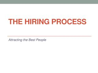 The Hiring  Process