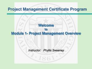 Welcome to Module 1- Project Management Overview